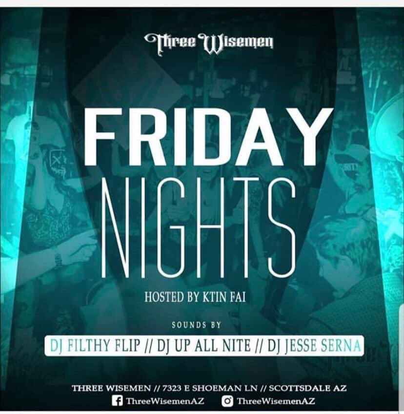 Happy Friday!! Doors open at 11am for Lunch + Beats by Filthy Flip, Jesse Serna & DJ Up All Nite this Evening 💃🏼💃🏼🎶🎉🎶💃🏼🎉 VIP through Ally at 623.225.3986 📲  http://www.threewisemenaz.com