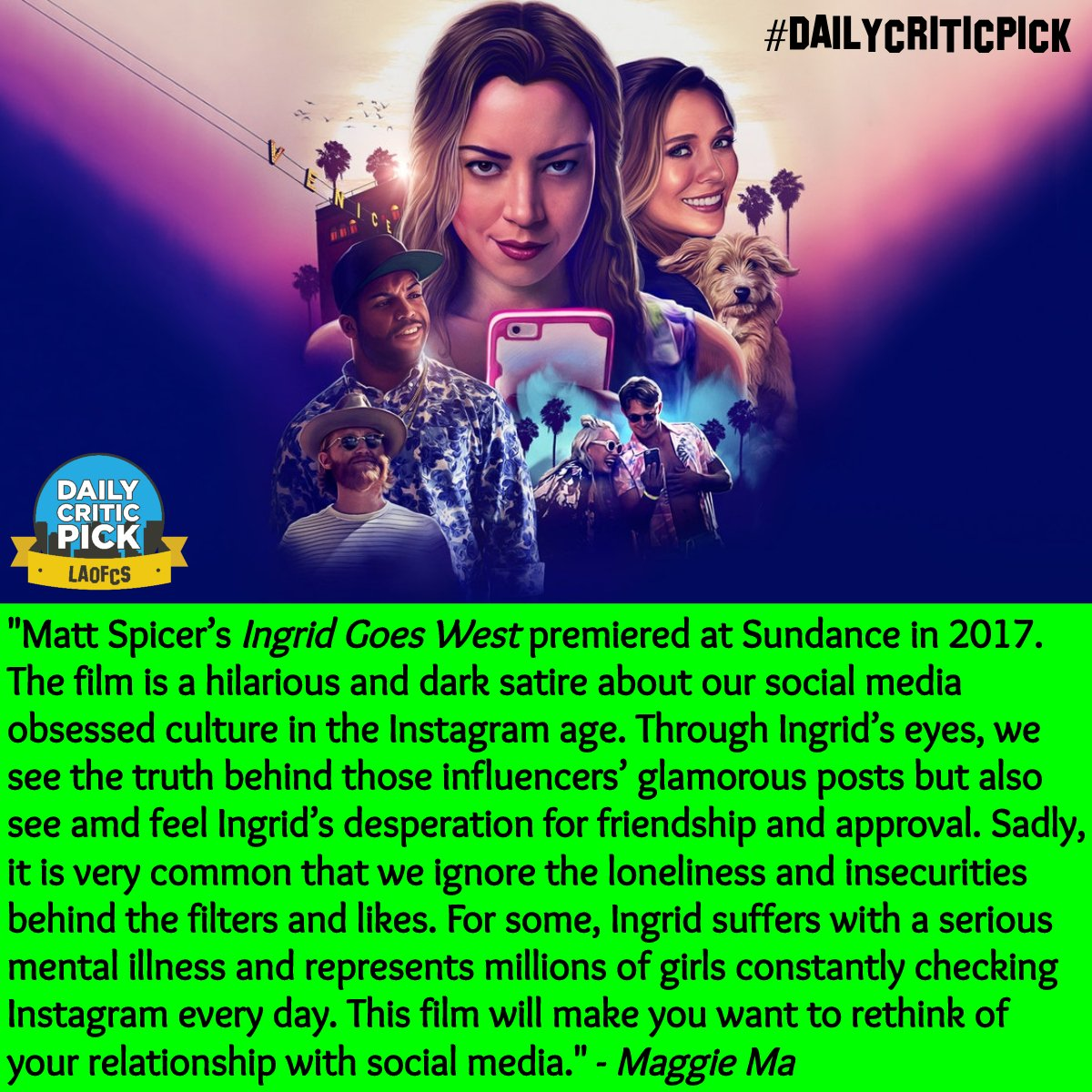 Hollywood Critics Association On Twitter For Day Twelve Of Our Sundance Film Festival Inspired Daily Critic Pick Maggie Ma Maggiema La Has Selected Matt Spicer S Ingrid Goes West Starring Aubrey Plaza And Elizabeth