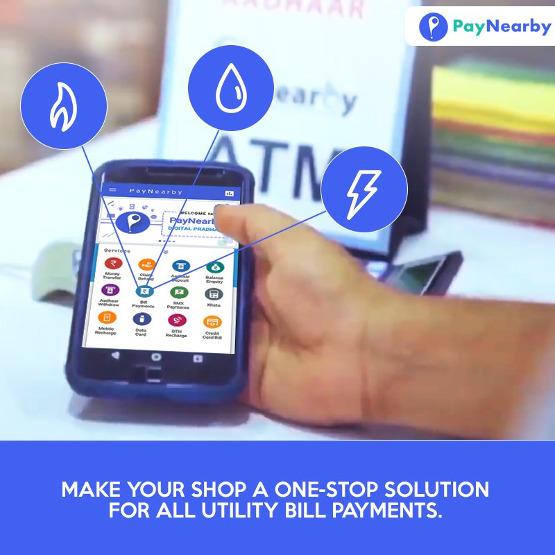 The PayNearby mobile app powered by Bharat BillPay (BBPS