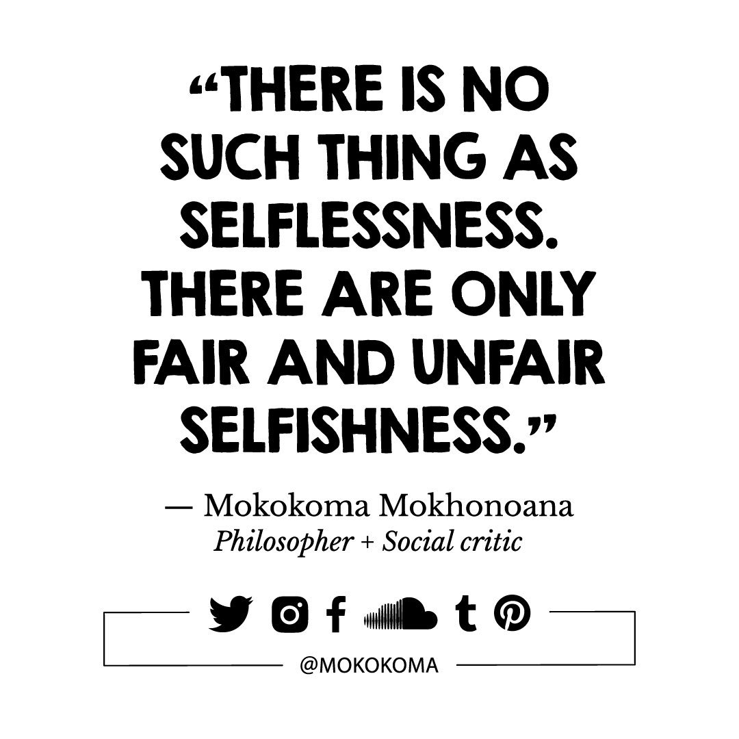 Quotes Quotations Aphorism Foodforthought Realtalk Selfish