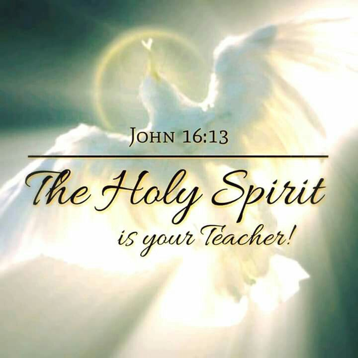 """Gloria Preciado on Twitter: """"John 16:13 But when He the, Spirit of truth,  shall come, He will guide you into all the truth. For He will not speak  from Himself, but whatever"""