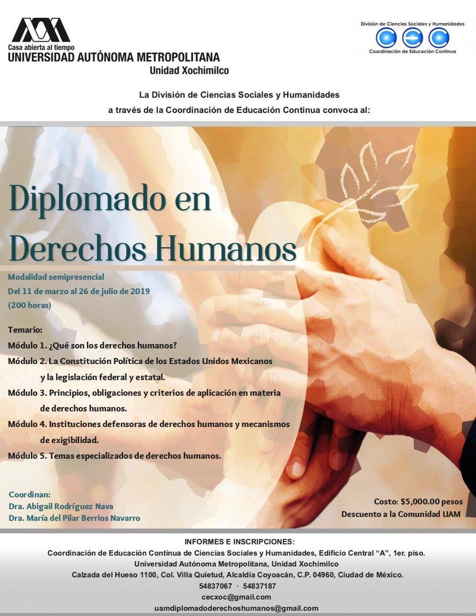 #Agenda #SoyUAM #DerechosHumanos La Universidad Autónoma Metropolitana, Unidad Xochimilco, a través de la DCSH, convoca al próximo Diplomado en Derechos Humanos: @Yo_SoyUAM @uamxoficial @de_economica @CAUCEUAMXOC @UAM_Comunidad   https://www.dropbox.com/s/ktrsu2byrf6yp2i/Informaci%C3%B3n%20del%20Diplomado%20en%20Derechos%20Humanos.pdf?dl=0…