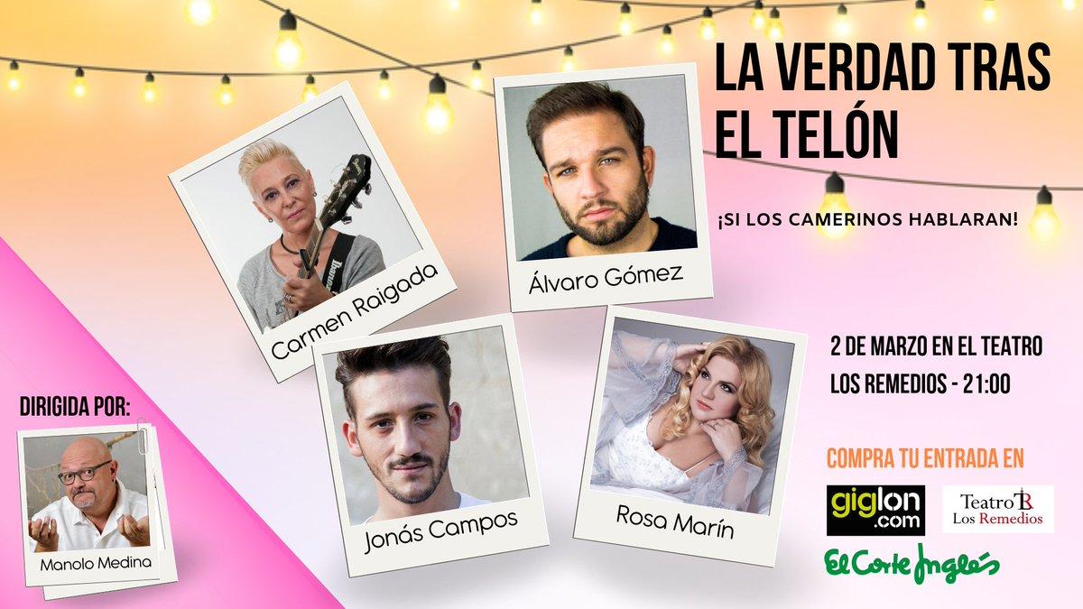 """2 de Marzo en el @TeatroRemedios a las 21:00 @jonascampos1 @AlvaroGom_ (@jonasyalvaro )@Rosa_Marin y #CarmenRaigada   Risas, llanto, peleas... ¿Es oro todo lo que reluce en el mundo del espectáculo? - """"LA VERDAD TRAS EL TELÓN""""   Ayudas con #RT?  #FelizMartes #teatro #sevillahoy"""