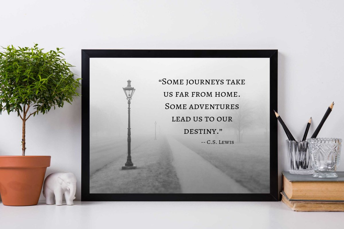 Inspired Motivation Quotes On Twitter Some Journeys Take Us Far From Home Some Adventures Lead Us To Our Destiny C S Lewis Click Here For 90 Off Etsy Printable Quotes Wall