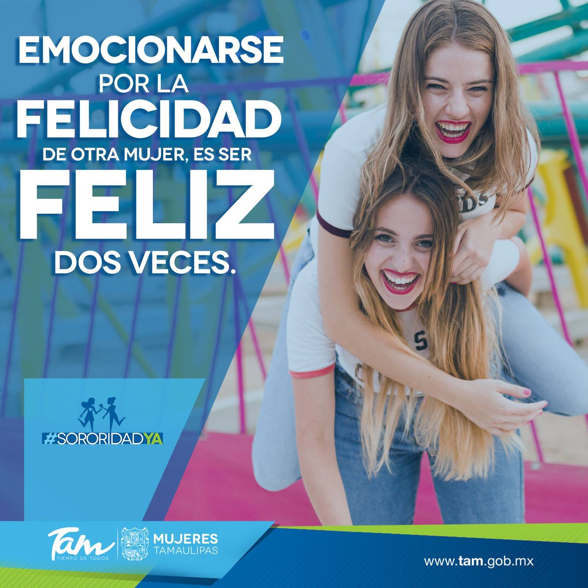 La felicidad compartida genera energía positiva en tu entorno, así que ¡sé feliz!. 😄😃😀 Vivamos y convivamos en #sororidad. 🤝👭 ¡Bonito martes! 🌞  #SororidadYa #MujeresTam #GobTam #TiempoDeTodos