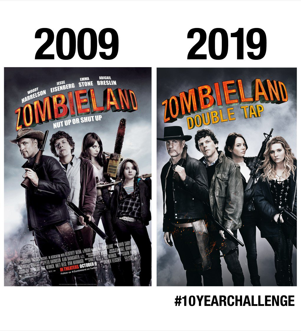 Zombieland Double Tap On Twitter 10yearchallenge Challenge