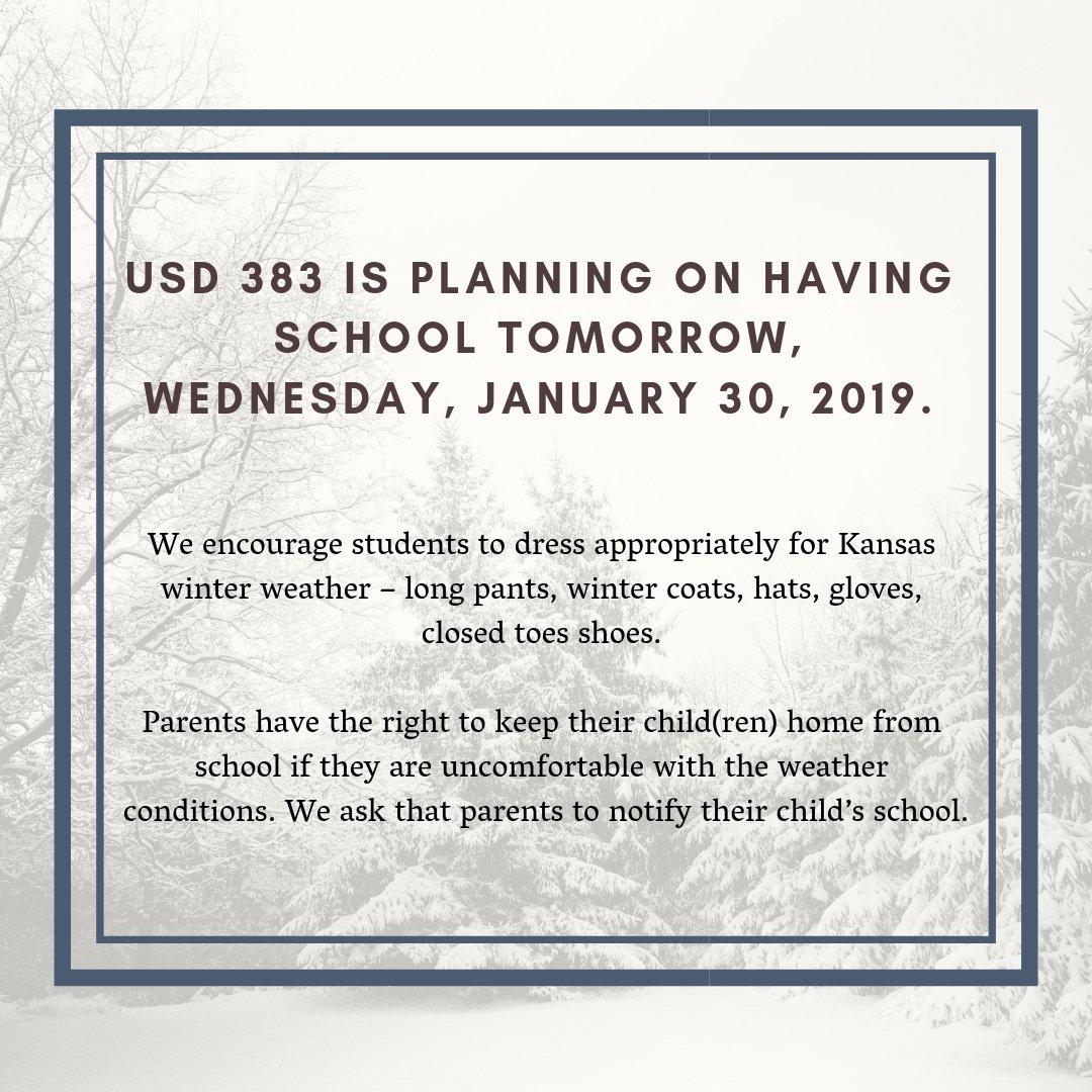 Usd 383 On Twitter Usd 383 Is Planning On Having School Tomorrow Wednesday Jan 30th