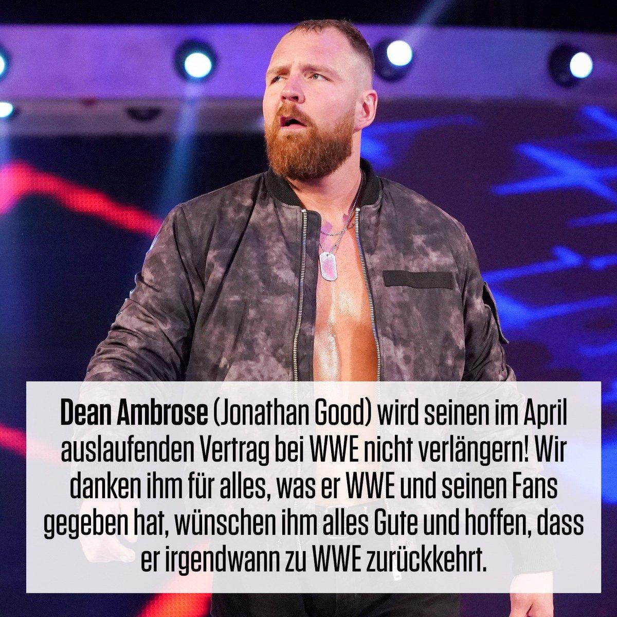 Wwe Deutschland On Twitter Dean Ambrose Und Wwe Gehen Bald