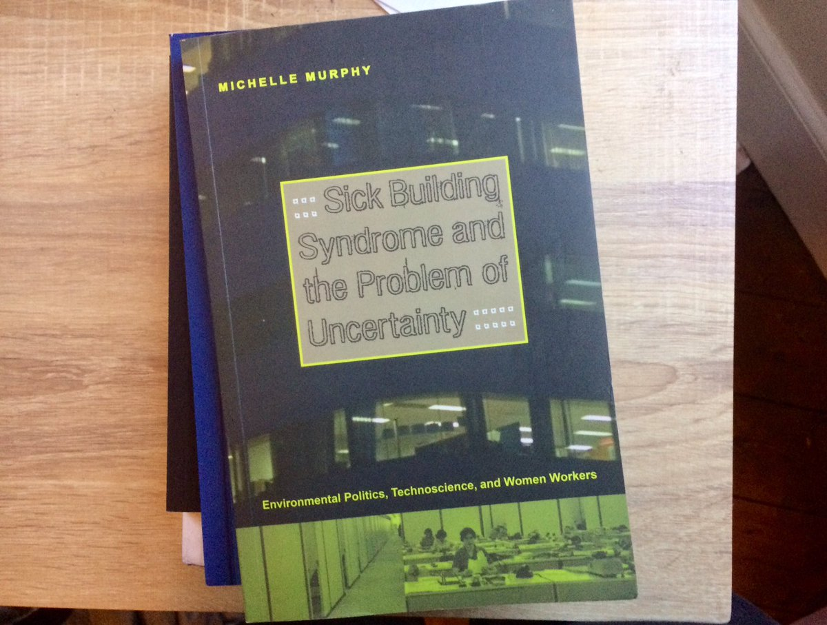 sick building syndrome and the problem of uncertainty environmental politics technoscience and women workers