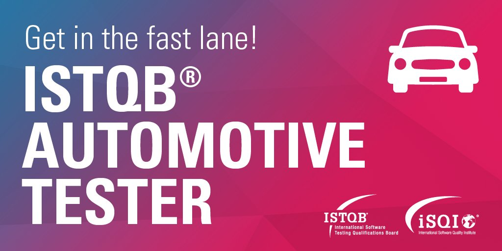 Isqi On Twitter Working In Automotive Testing Istqb Certified Tester Foundation Level Automotive Software Tester Exam Available Now From Isqi Read More Https T Co P8qihkstdq Automotivetesting Softwaretesting Isqi Certifyingpeople Https