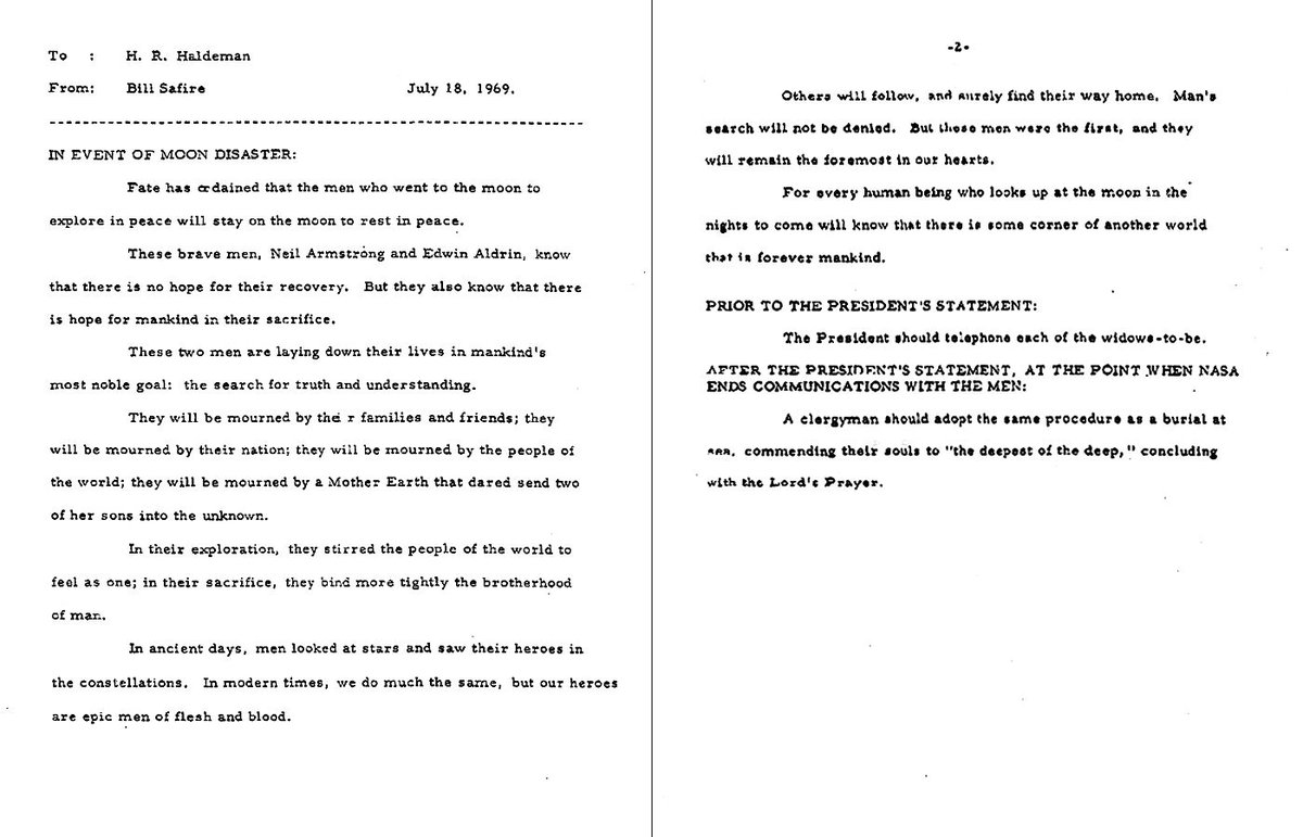 A speech was prepared for President Nixon to read in the event the Apollo XI astronauts were stranded on the Moon