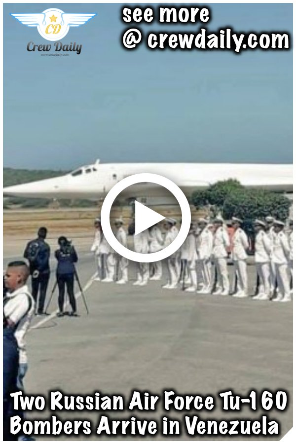 Two Russian Air Force Tu-160 Bombers Arrive in Venezuela https://crewdaily.com/two-russian-air-force-tu-160-bombers-arrive-in-venezuela/… #TwoRussian #AirForce #Tu160 #Tu160Bombers #Bombers #Venezuela #crewdaily