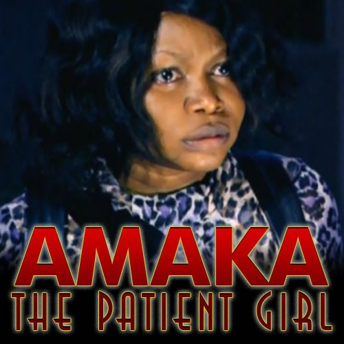 """""""Patience is bitter but its fruit is sweet."""" Watch Amaka The Patient Girl"""" and learn a thing or two right here http://ow.ly/cqQH30nvNms on #NerveFlo #MidweekMovies pic.twitter.com/TiqDjtVvTl"""