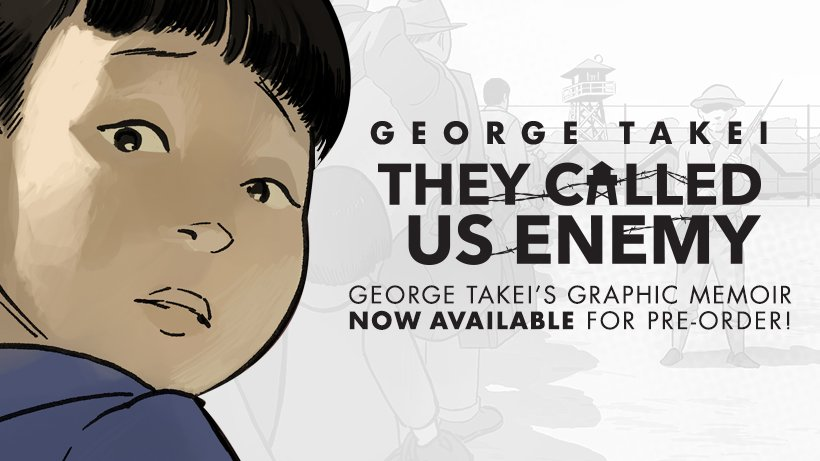 So proud to announce my upcoming graphic novel memoir, #TheyCalledUsEnemy, coming out this summer, about my experience as a child in the internment camps. You can pre-order your copy here: http://po.st/iK5MCX