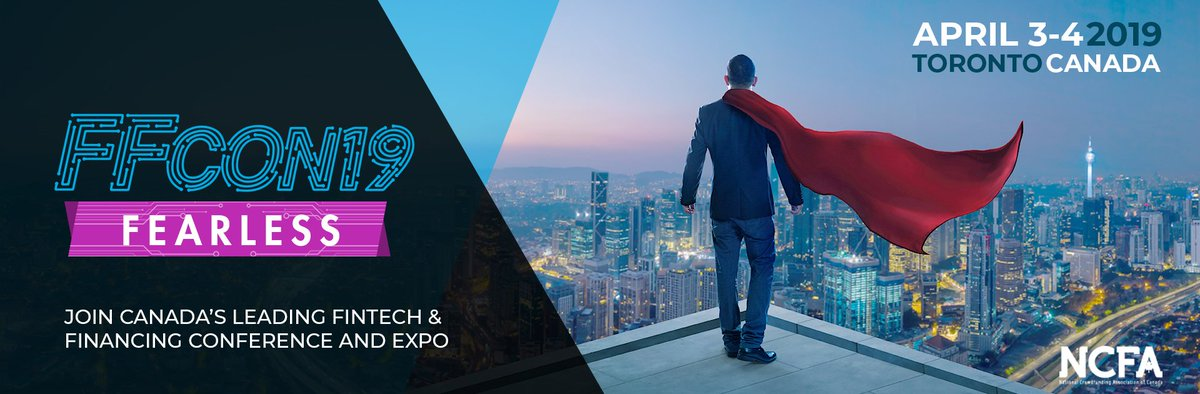 SAVE THE DATE! APR 3-4, Toronto #FFCON19 5th Fintech & Financing Conference and Expo! Investors, companies, leaders, industry stakeholders.  APPLICATIONS & PARTNER OPPORTUNITIES OPENING SOON! #Fintech #blockchain #AI #Investing #Expo #leadership #innovation #NCFAlive