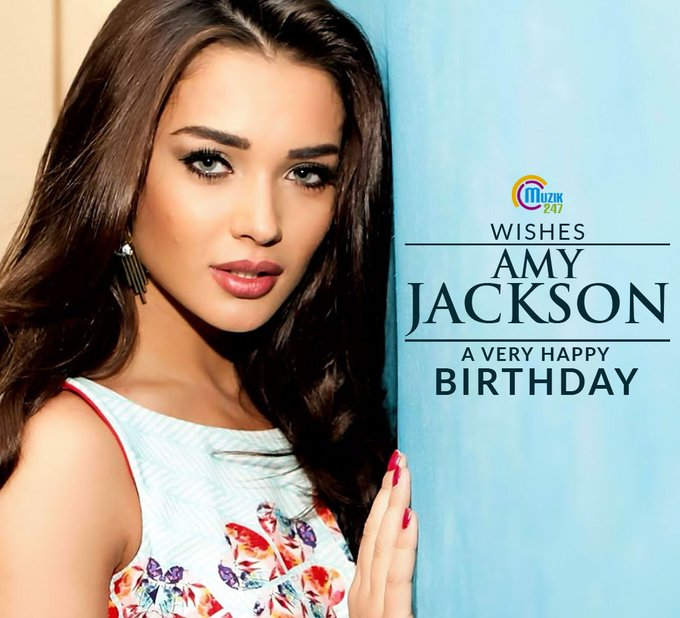 Muzik247 Wishes Amy Jackson a very Happy birthday !