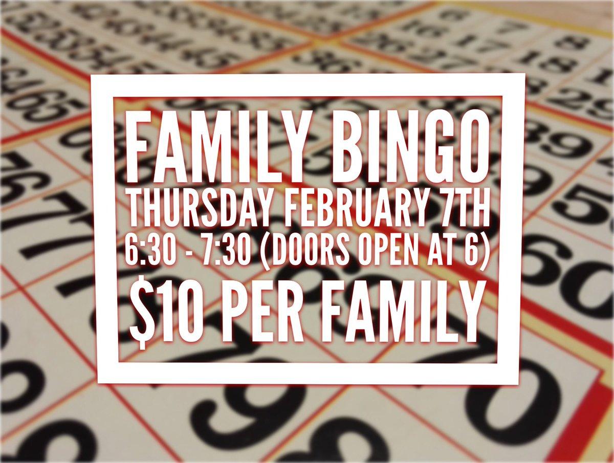 BINGO! Next Thursday February 7th! Get your tickets, $10 per family!
