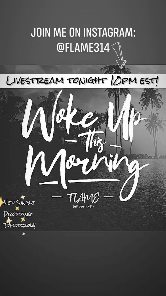Join me on Instagram livestream: @Flame314 tonight at 10pm est!  New Single Dropping Tomorrow!