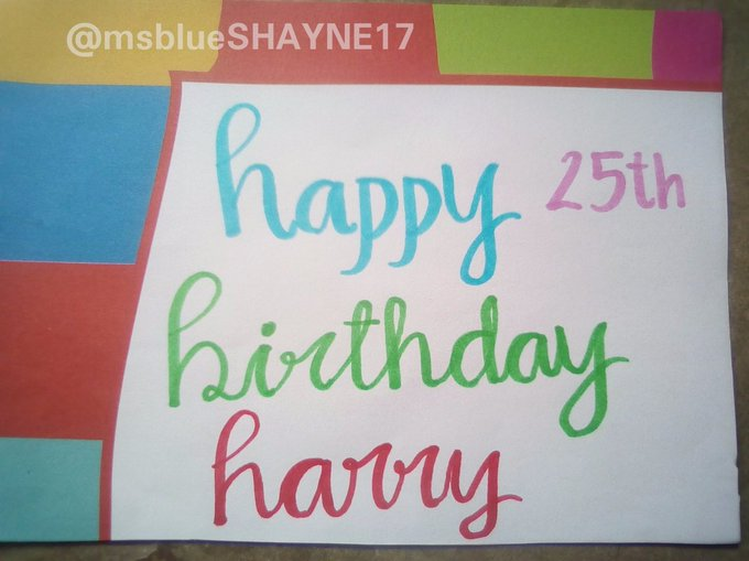 Happy 25th birthday  Hope you like my calligraphy. Sorry I\m just a beginner. Again happy birthday