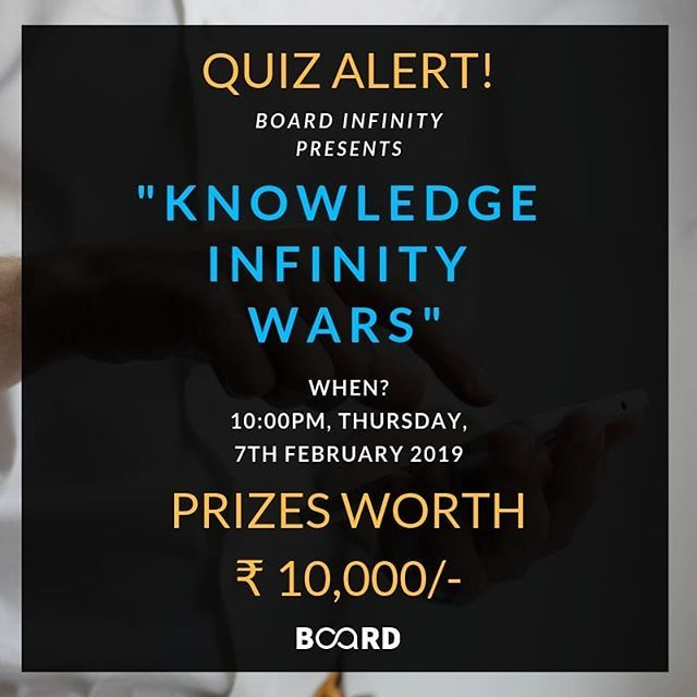 "🆀🆄🅸🆉 🅰🅻🅴🆁🆃 Board Infinity brings to you ""Knowledge Infinity Wars"", an online quiz competition that tests your general knowledge in a fun & competitive environment.  Register now & win exciting prizes worth ₹10,000!  Registration Link:- … http://bit.ly/2G0nYsl"