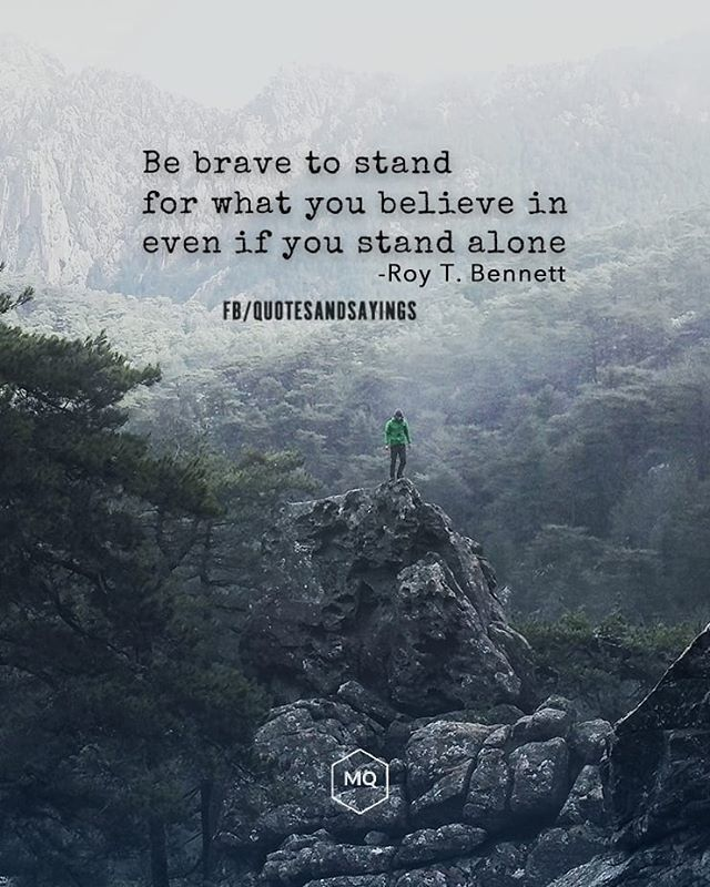 Motivational Quotes On Twitter Be Brave To Stand For What You