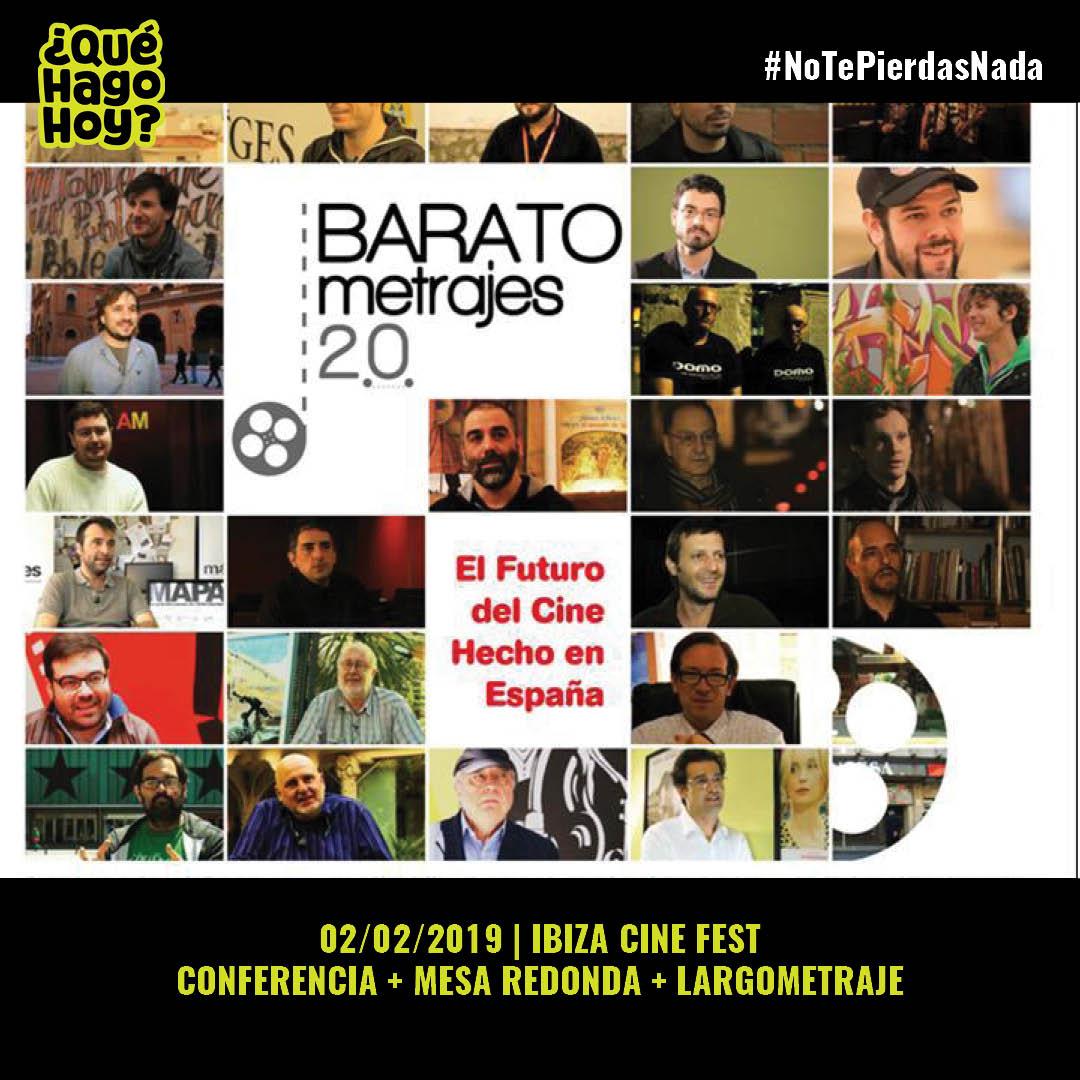 Ibiza Cine Fest 🧐🧐🧐 🗓️ 02/02/2019 | 11h00 | Centro Cultural Cervantes | Largometraje BaratoMetrajes 2.0 + conferencia  🗓️ 02/02/2019 | 17h30 | Can Ventosa | Cortos + largometraje Comic Sans + largometraje The Best of all Worlds