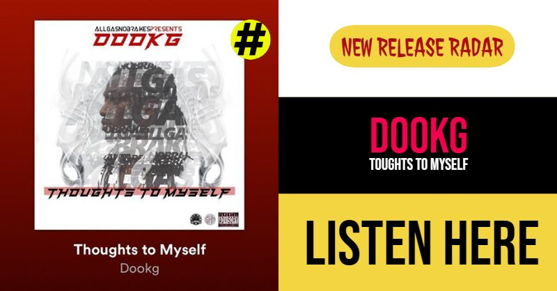 Best Spotify #Rap Music 🎙 'Dookg' 🔅 @OfficialDookG  📀 'Thoughts To Myself' 💥   #Spotify #Music #News #London  #NewYork #NYC #SanFrancisco 🔗http://Vipmusicpromotions.com🔗 Music Promotion via @RT2EAT 😎 Add to playlists ➡https://open.spotify.com/track/3W6gpXlLrndsJaZbZ4vRt1?si=73xP4bIIQIOCv5CKnZ8DYA…⬅