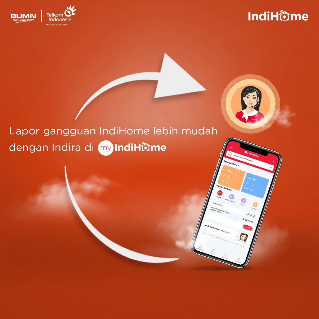 Telkom Care On Twitter Indihome Kamu Bermasalah Laporkan Melalui Aplikasi Myindihome Dengan Fitur Indira Yang Akan Membantu Kamu Mengatasi Keluhan Yang Terjadi Segera Download Aplikasinya Untuk Memudahkan Aktivitasmu Https T Co Gfxbzsstwy Https