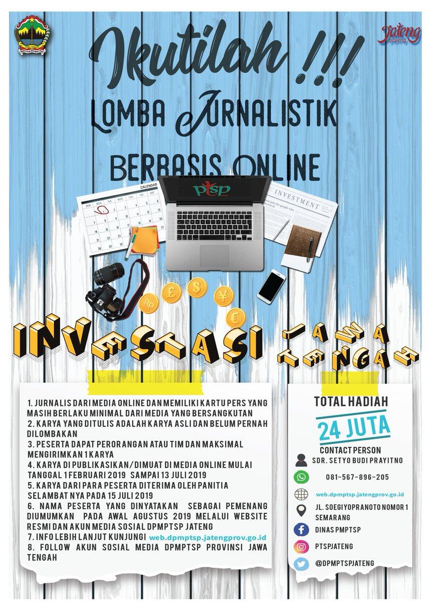 Ikutilah !! Lomba Jurnalistik Berbasis Online Dinas Penanaman Modal dan Pelayanan Terpadu Satu Pintu Provinsi Jawa Tengah dengan Tema : INVESTASI JAWA TENGAH