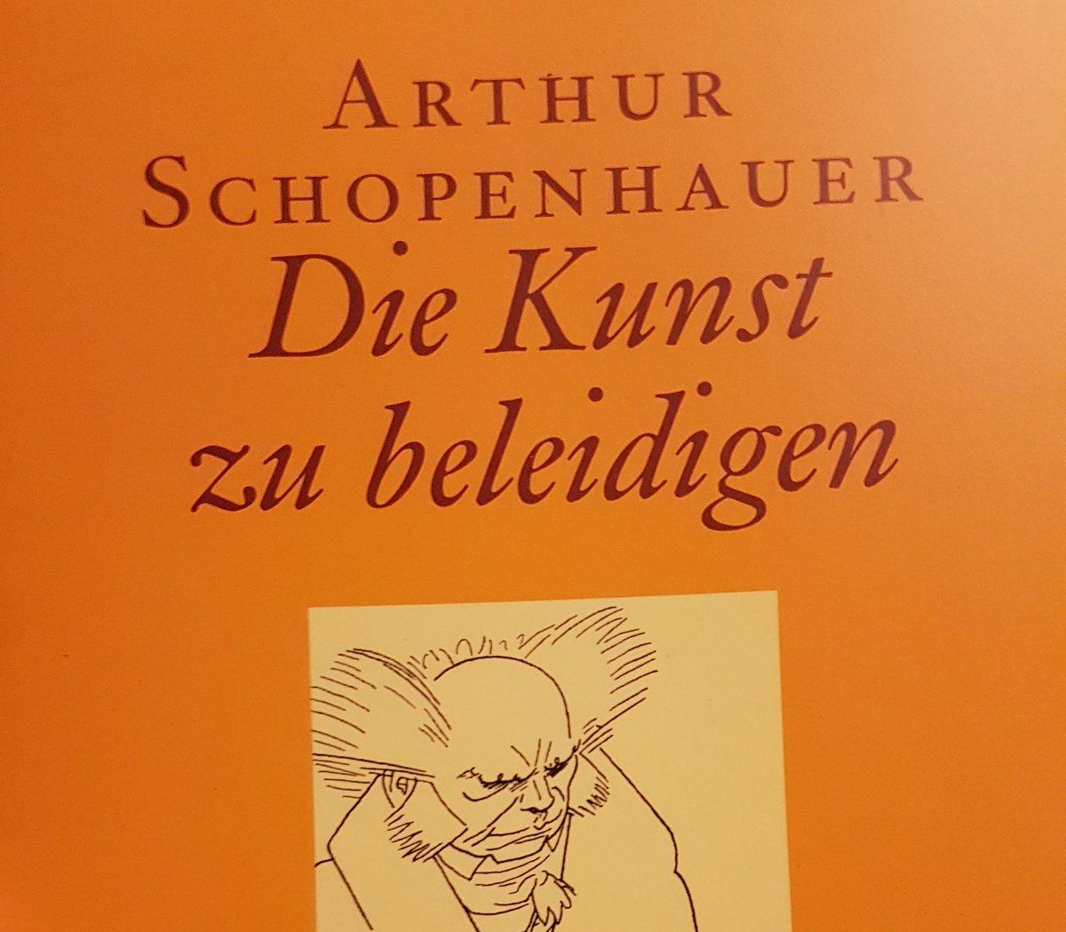 Buchtitel: Arthur Schopenhauer - die Kunst zu beleidigen.