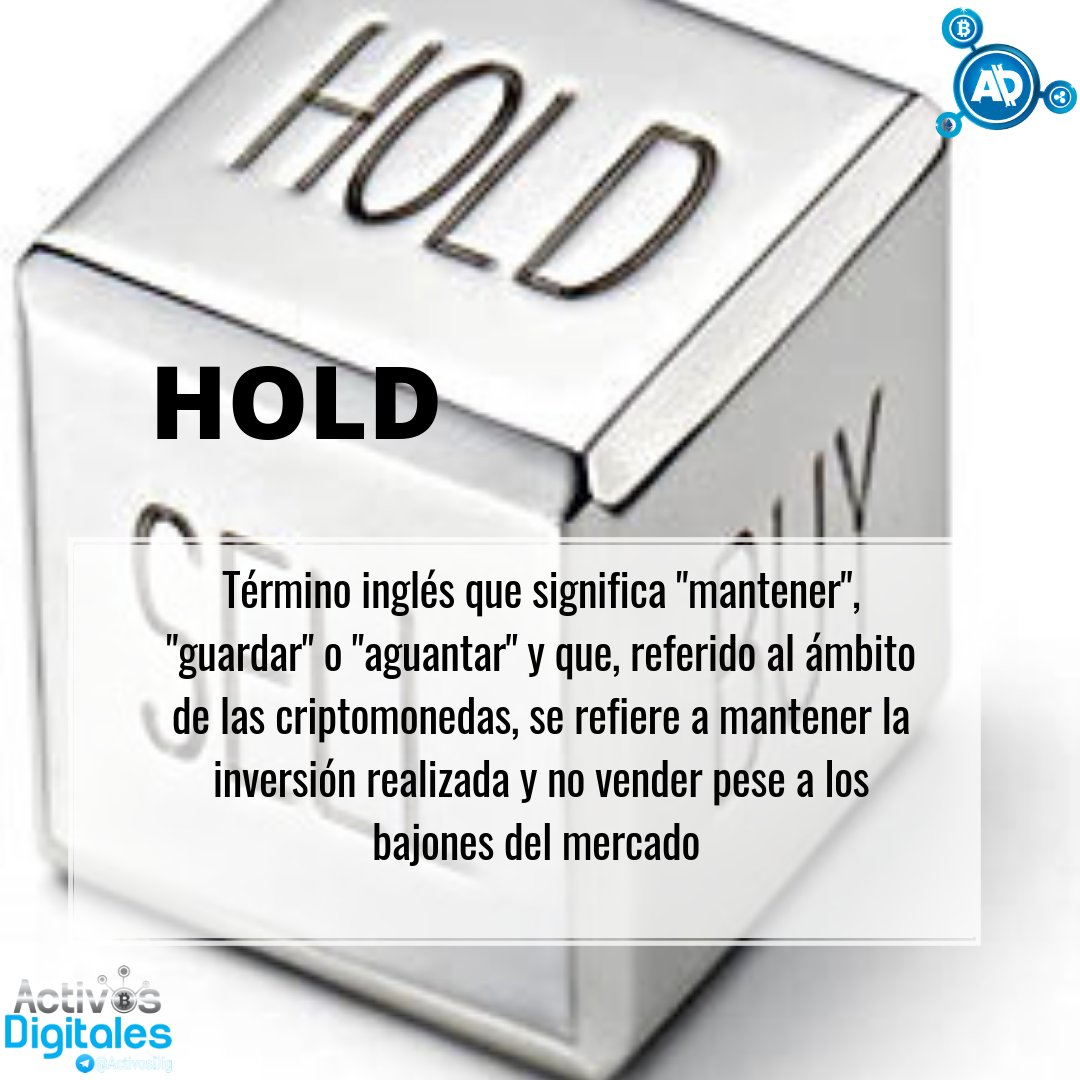 """Activos Digitales على تويتر: """"Sabes que significa Hold?🤓 Do you know what  Hold is?🤓 #ActivosDigitales #hold #altcoin #crypto #criptomonedas  #blockchain #blockchaintechnology #technicalanalysis #colombia #fintech  #cryptotrading #cryptocurrency ..."""