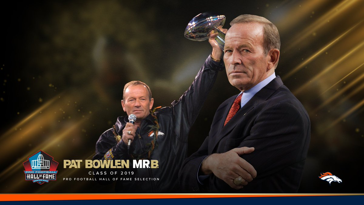 The time has finally come. Pat Bowlen is a member of the @ProFootballHOF's Class of 2019!