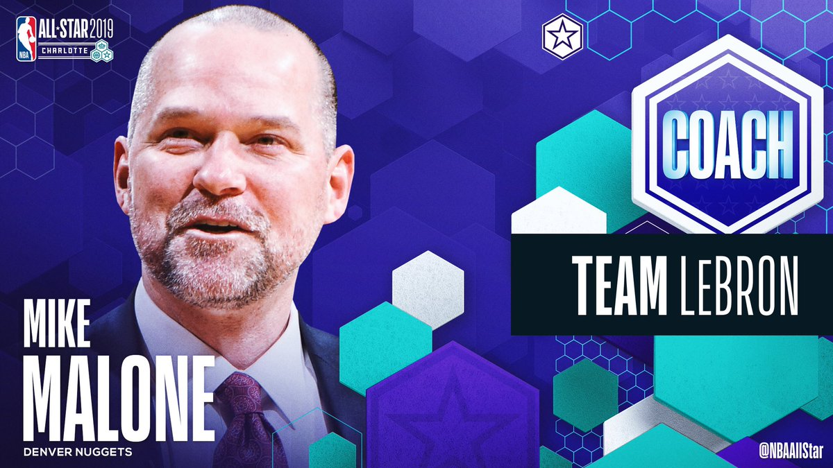 Denver @nuggets head coach Mike Malone and his staff will coach #TeamLeBron in the 2019 #NBAAllStar Game!