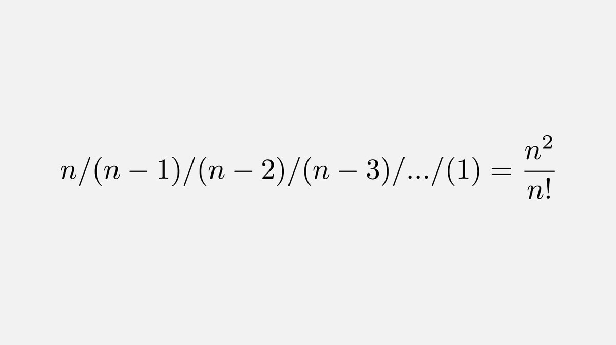 Here's what you get if you divide instead of multiplying in n!