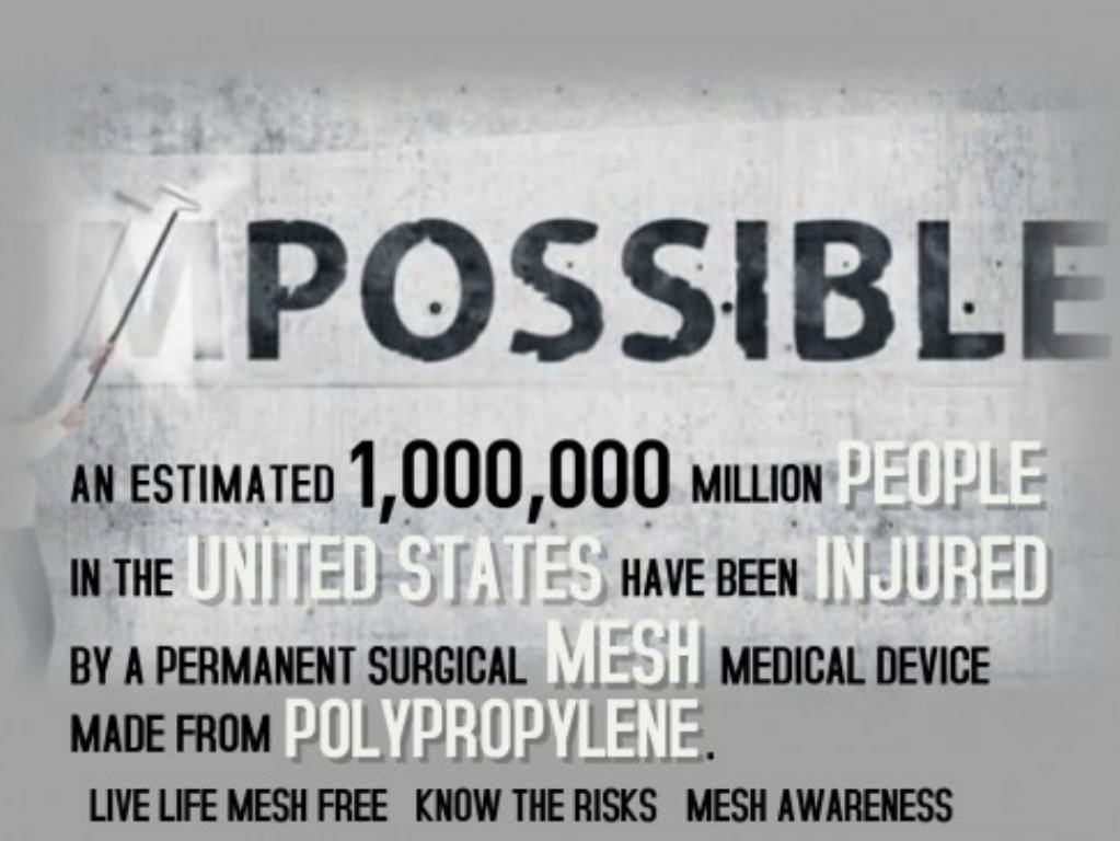 1,000,000+ & counting from a Cheap One-Size-Fits-All Piece of #Toxic #Plastic #SurgicalMesh that is #Biochemically Engineered with who knows what? No #StandardofCare has ever been established 4 the Complex Complications from a #Mesh Implant #Recovery is not an #Option #NoWayOut