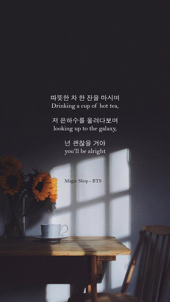 Bts Lyrics On Twitter You Ll Be Alright Magic Shop Bts