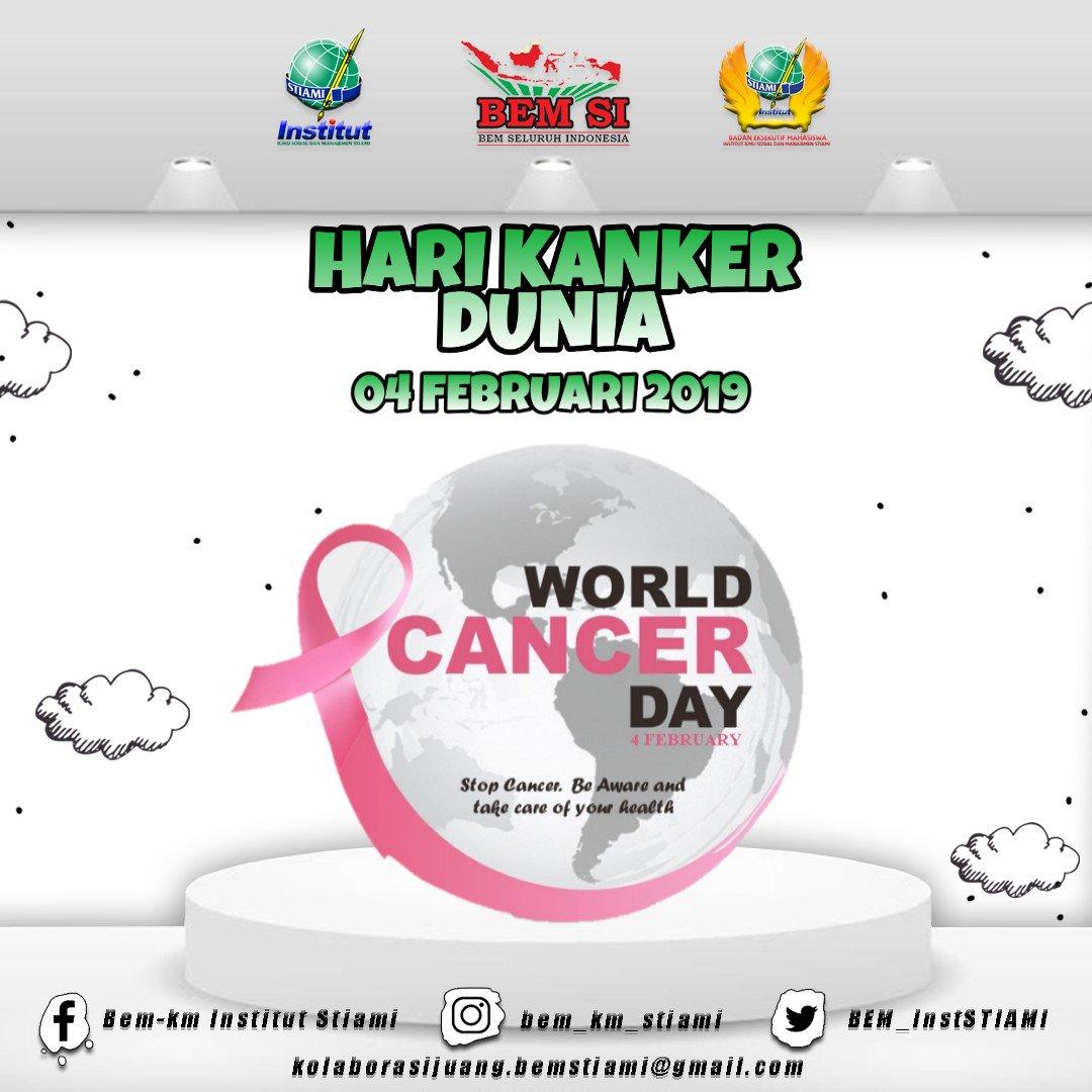 [ BEM INFO ] [ HARI KANKER SEDUNIA ] Hari Kanker Seduniadirayakan setiap4 Februariuntuk meningkatkan kesadaran terhadapkankerdan mendorong pencegahan, deteksi, dan pengobatan kanker. Hari Kanker Sedunia dibentuk olehUnion for International Cancer Control(UICC)