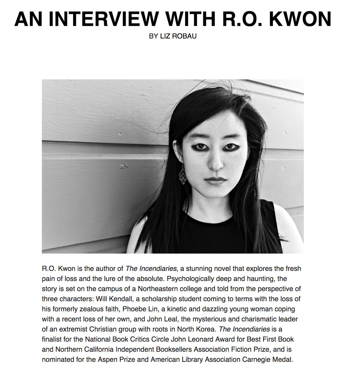 On our website today: Liz Robau's (@lizrobau) interview with R.O. Kwon (@rokwon), whose beautiful debut novel, The Incendiaries, has been named a finalist for the 2018 John Leonard Prize. Linked below!  http://www.bkreview.org/uncategorized/an-interview-with-r-o-kwon/…
