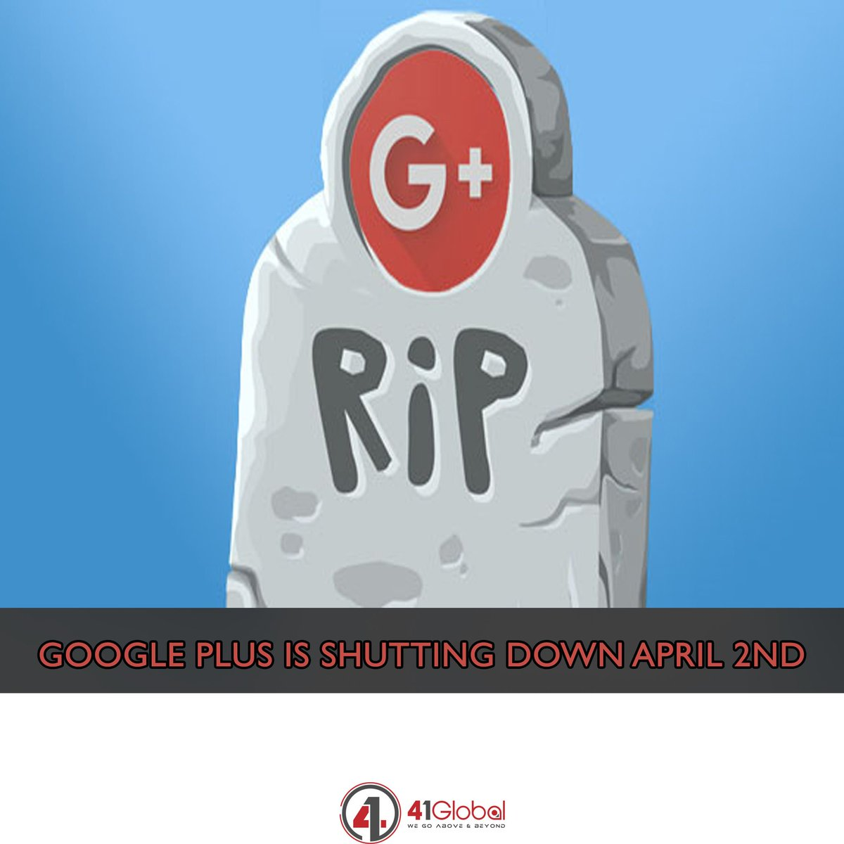 Reminder | On April 2nd, your Google+ account and any Google+ pages you created will be shut down and google will begin deleting content from consumer Google+ accounts.  #41Global #googleplus #google #ripgoogleplus #website #webdevelopment #marketing101 #webdesign