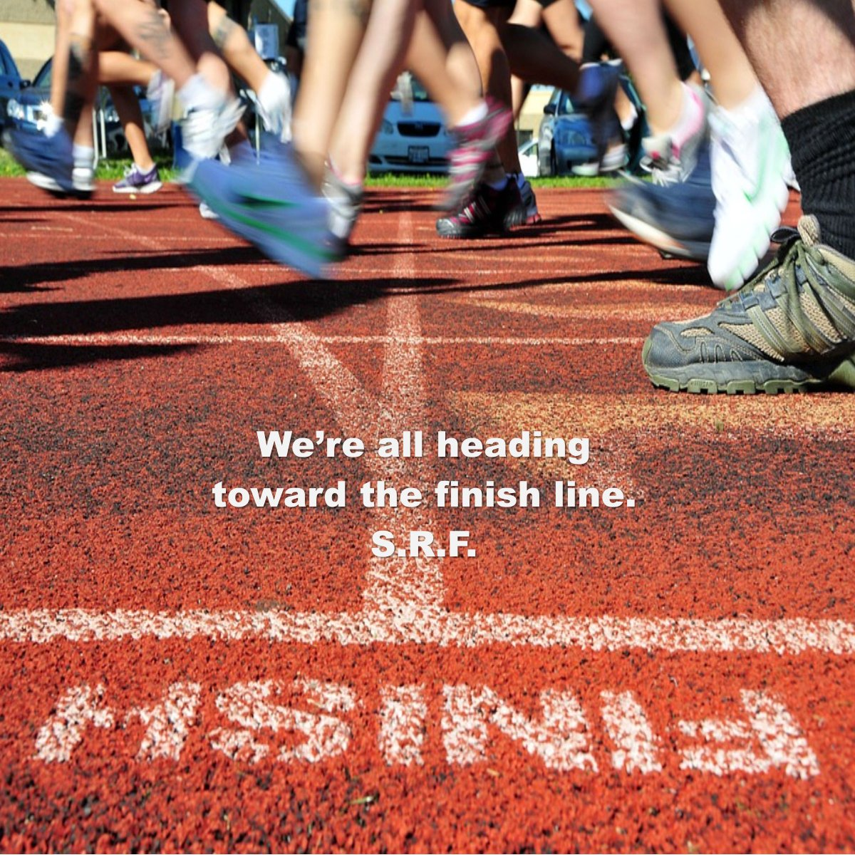 Yep, we're all heading in that direction. Run your best race. ~ S.R.F. #letstalkaboutfaith https://faithishowwelive.blogspot.com/2019/02/the-finish-line.html…