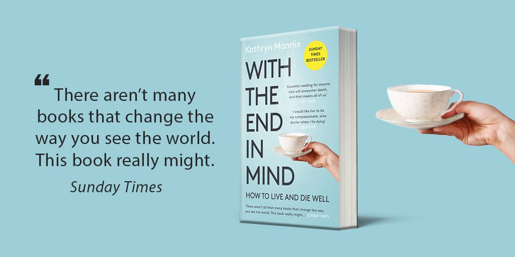 The paperback edition of @drkathrynmannix's #WiththeEndinMind is out on Thursday. In this unprecedented book, palliative medicine pioneer Dr Kathryn Mannix explores the biggest taboo in our society and the only certainty we all share: death. http://po.st/WiththeEndinMind …