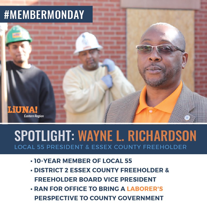#LIUNA #MemberMonday Spotlight: Wayne L. Richardson, @LIUNALocal55's president & @EssexFreeholder, who was sworn in to his 2nd term on the freeholder board.  He's serving as freeholder VP & ran for office to give @LIUNA a seat at the table and to improve youth training in Essex.