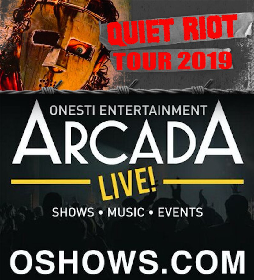 JUST ADDED! QUIET RIOT LIVE! SATURDAY SEPTEMBER 7TH @ THE ARCADA THEATER IN LOVELY ST CHARLES ILLINOIZE!