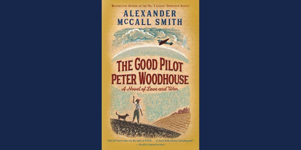 the good pilot peter woodhouse a novel