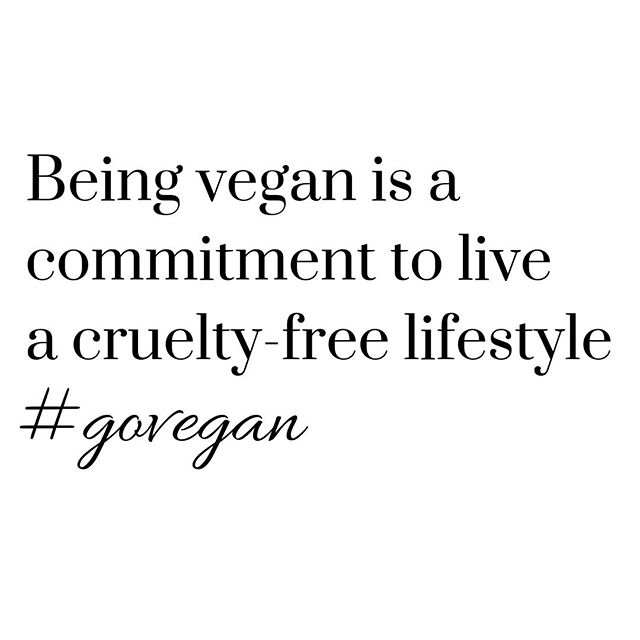 Being vegan is a commitment to live a cruelty-free lifestyle. Write YES! in the comments below if you are committed! https://t.co/6b4qp5Ocr9