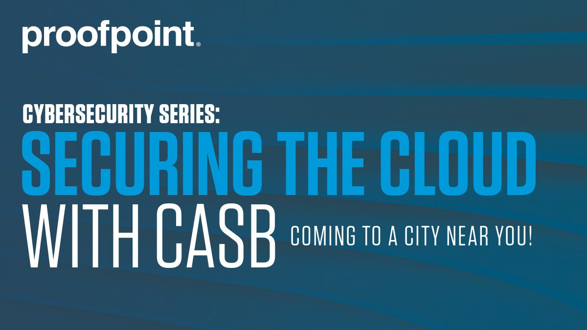 Coming to a City Near You – Join us at the @Proofpoint Cybersecurity Series: Securing the Cloud with #CASB. Register Now https://go.proofpoint.com/SecuringCloudCASB.html?rbn=social…