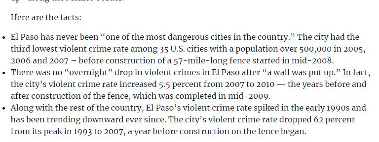 That is a straight-up lie about El Paso, which was one of America's safest large cities for violent crime before the fencing was erected and did not immediately see crime fall after the fence was built. Thorough debunking from http://FactCheck.org:  https://www.factcheck.org/2019/01/trump-wrong-about-wall-effect-in-el-paso/…