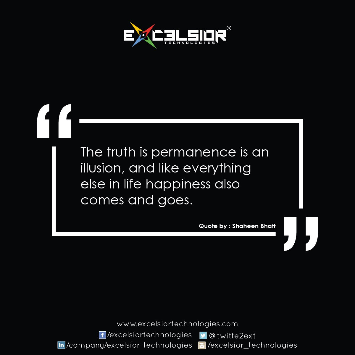 Excelsior On Twitter The Truth Is Permanence Is An Illusion And