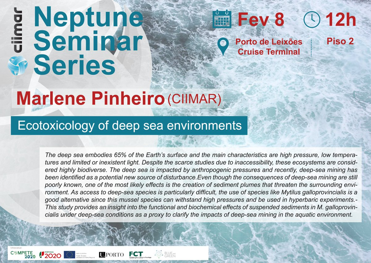 "Neptune Seminar Series | Marlene Pinheiro | 8 February | 12h | CIIMAR  ""Ecotoxicology of deep sea environments.""  Free entry under registration to divulgacao@ciimar.up.pt More information through the link:  https://www2.ciimar.up.pt/events.php?id=92 …"