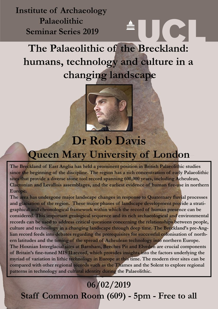 Come one, Come all to today's Palaeolithic Seminar @UCLarchaeology, @IOA_AHE with Dr Rob Davis @Rob_D1987 of @QMUL giving a talk on the Palaeolithic of the Breckland. Free to all, as always. https://palsem.home.blog/   #PalSem19